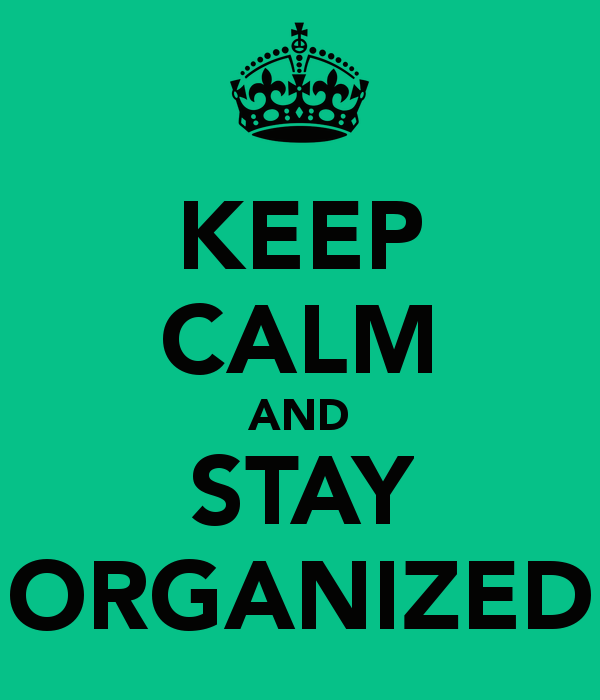 keep-calm-and-stay-organized
